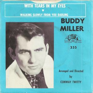 Band Box 335 - Miller, Buddy - With Tears in My Eyes PS