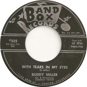 Band Box 335 - Miller, Buddy - With Tears in My Eyes