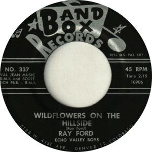 Band Box 337 - Ford, Ray & Echo Valley Boys - Wildflowers on the Hillside