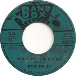 Band Box 338 - Conley, Dave - The World You Live In