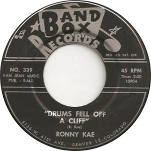 Band Box 339 - Kae, Ronnie - Drums Fell Off a Cliff