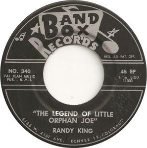 Band Box 340 - King, Randy - Legend of Little Orphan Joe