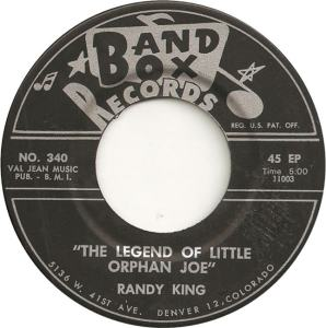 Band Box 340 - King, Randy - Legend of Little Orphan Joe