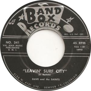 Band Box 341 - Dave & Saints - Leavin Surf City