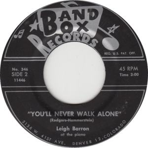 Band Box 346 - Barron, Leigh - You'll Never Walk Alone
