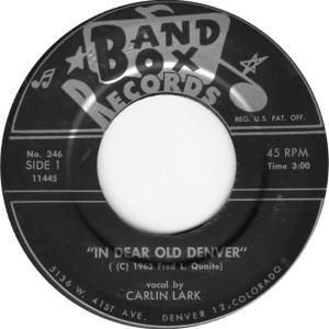 Band Box 346 - Lark, Carlin - In Dear Old Denver