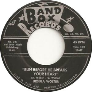 Band Box 347 - Wolter, Ursula - Run Before He Breaks Your Heart