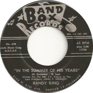 Band Box 348 - King, Randy - In the Summer of His Years