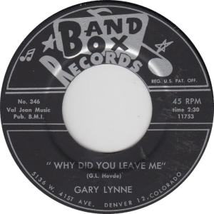 Band Box 349B - Lynne, Gary - Why Did You Leave