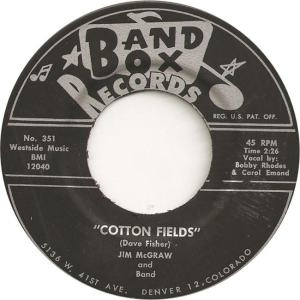 Band Box 351 - McGraw, Jim & Band - Cotton Fields