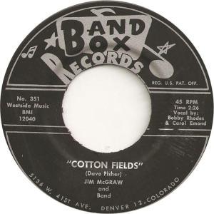 Band Box 351 - McGraw, Jim & Band - Cotton Fields