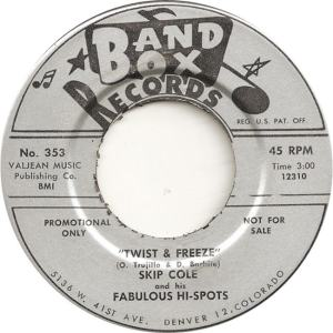 Band Box 353 - Cole, Skip & Fabulous Hi Spots - Twiste and Freeze