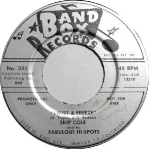 Band Box 353 - Cole, Skip & Fabulous Hi-Spts - Twist & Freeze