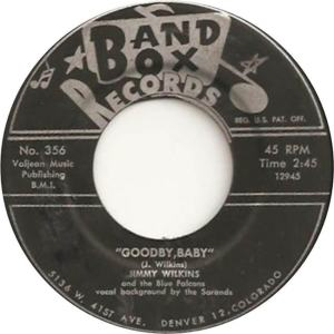 Band Box 356 - Wilkins, Jimmy & Blue Falcons - Goodby Baby