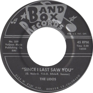 Band Box 359 - Lidos - Since I Last Saw You R