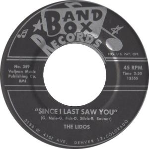 Band Box 359 - Lidos - Since I Last Saw You R