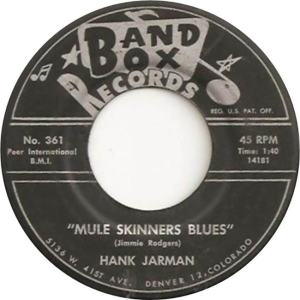 Band Box 361 - Jarman, Hank - Mule Skinner Blues