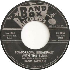 Band Box 361 - Jarman, Hank - Tomorrow, Breakfast with the Blues