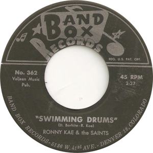 Band Box 362 - Kae, Ronny & Saints - Swimming Drums