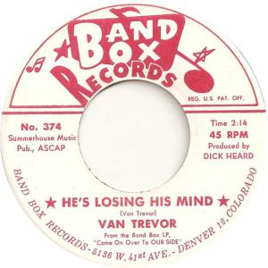 Band Box 374 - Trevor, Van - He's Losing His Mind