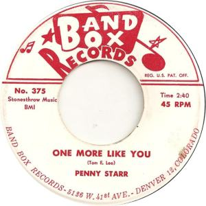 Band Box 375 - Starr, Penny - One More Like You