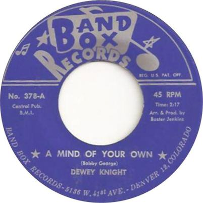 Band Box 378 - Knight, Dewey - A Mind of Your Own