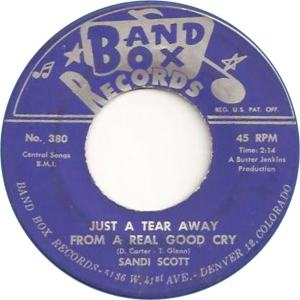 Band Box 380 - Scott, Sandi - Just a Tear Away from a Real Good Cry