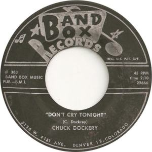 Band Box 383 - Dockery, Chuck - Don't Cry Now