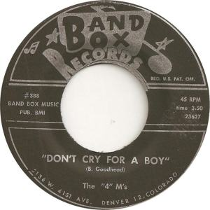 Band Box 388 - Four M's - Don't Cry for a Boy