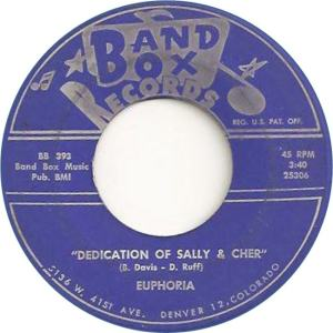 Band Box 393 - Euphoria - Dedication of Sally & Cher