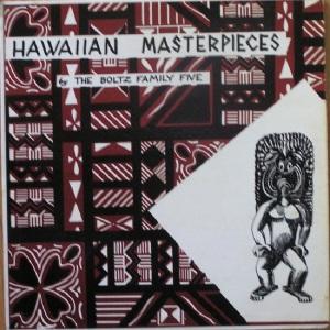 Boltz - Band Box LP 1007 F - Blotz Family Five - Hawaiian Masterpieces (1)