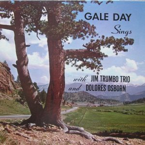 DAY AND TRUMBO TRIO - BAND BOX 1014 - GALE DAY SINGS 3