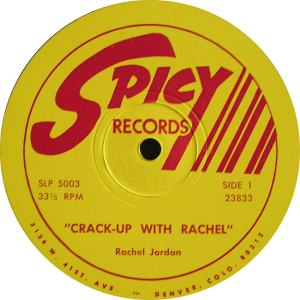 Jordan, Rachel - Spicy 23834 LP1 - Jordan, Rachel - Crack Up with Rachel (1)