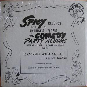 Jordan, Rachel - Spicy 5002 LP - Jordan, Rachel - Crack Up F (2)