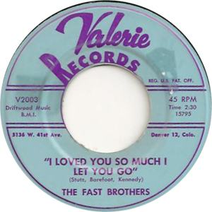 Valerie 2003 - Fast Brothers - I Loved You So Much I Let You Go