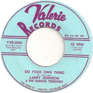 Valerie 2004 - Johnson, Larry & Dakota Territory - Do Your Own Thing