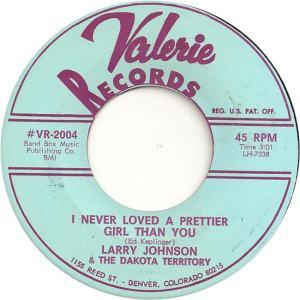 Valerie 2004 - Johnson, Larry & Dakota Territory - I Never Loved a Prettier Girl Than You