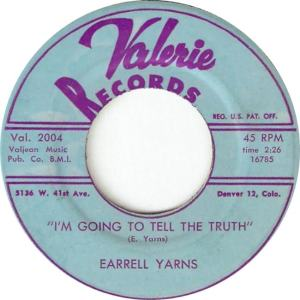 Valerie 2004 - Yarns, Earrell - I'm Going to Tell The Truth R