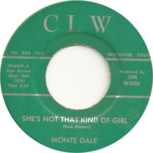 CLW 6569 - Dale, Monte - She's Not That Kind of Girl