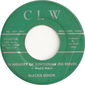 CLW 6573 - Minor, Blackie - In Memory of Gentlemen Jim Reeves