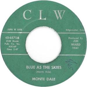 CLW 6575 - Dale, Monte - Blue as the Skies R
