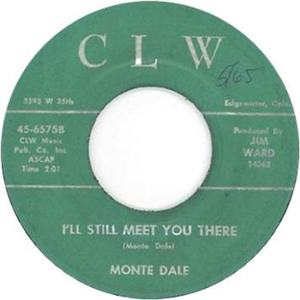 CLW 6575 - Dale, Monte - I'll Still Meet You There R