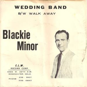 CLW 6577 - Minor, Blackie - Walk Away PS