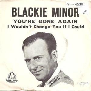 CLW 6581 - Minor, Blackie & Floyd Sisters - You're Gone Again PS