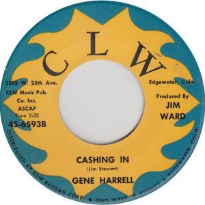 CLW 6593 - Harrell, Gene - Cashing In
