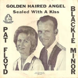 CLW 6595 - Minor, Blackie & Floyd, Pat - Golden Haired Angel PS