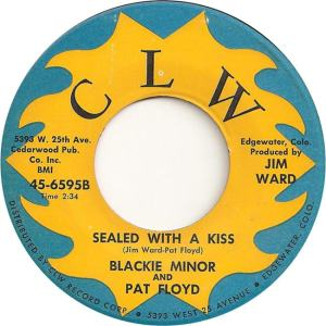 CLW 6595 - Minor, Blackie & Floyd, Pat - Sealed with a Kiss