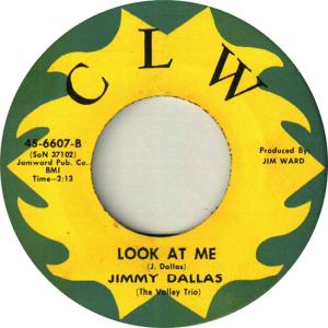 CLW 6607 - Dallas, Jimmy & Valley Trio - Look At Me
