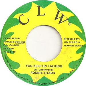 CLW 7582 - Tilson, Ronnie - You Keep on Talking