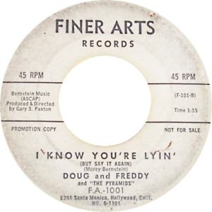 Finer Arts 1001 B - Doug and Freddy - I Know You're Lyin'
